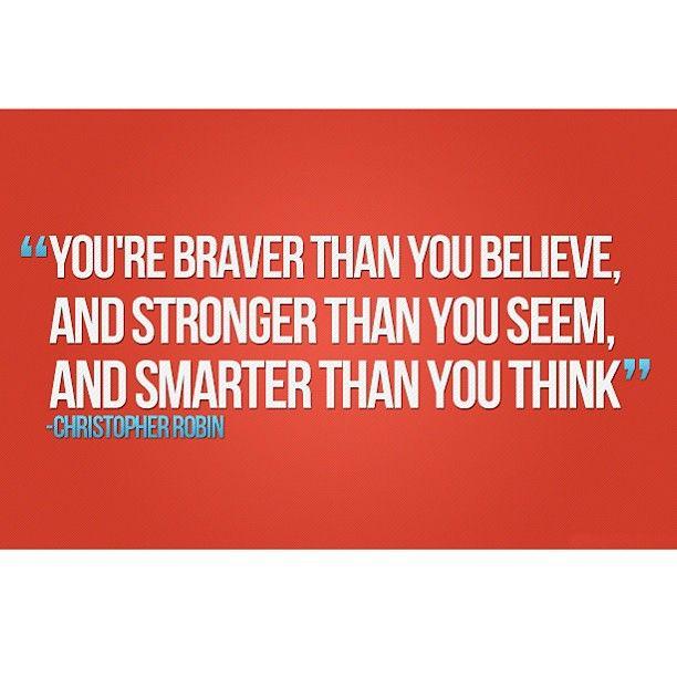 braver, stronger, smarter #pooh #inspired