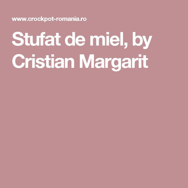 Stufat de miel, by Cristian Margarit