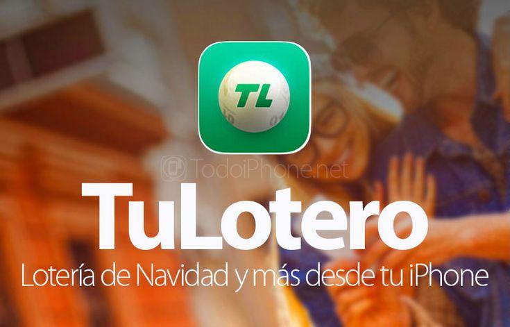 Ver TuLotero, lotería de Navidad, quinielas, Euromillones y mucho más en tu iPhone
