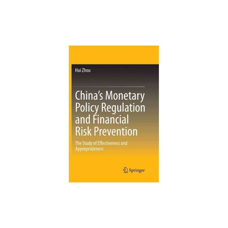 China's Monetary Policy Regulation and Financial Risk Prevention : The Study of Effectiveness and