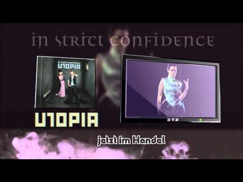 "IN STRICT CONFIDENCE ""Utopia"" TV-Spot (Germany)"