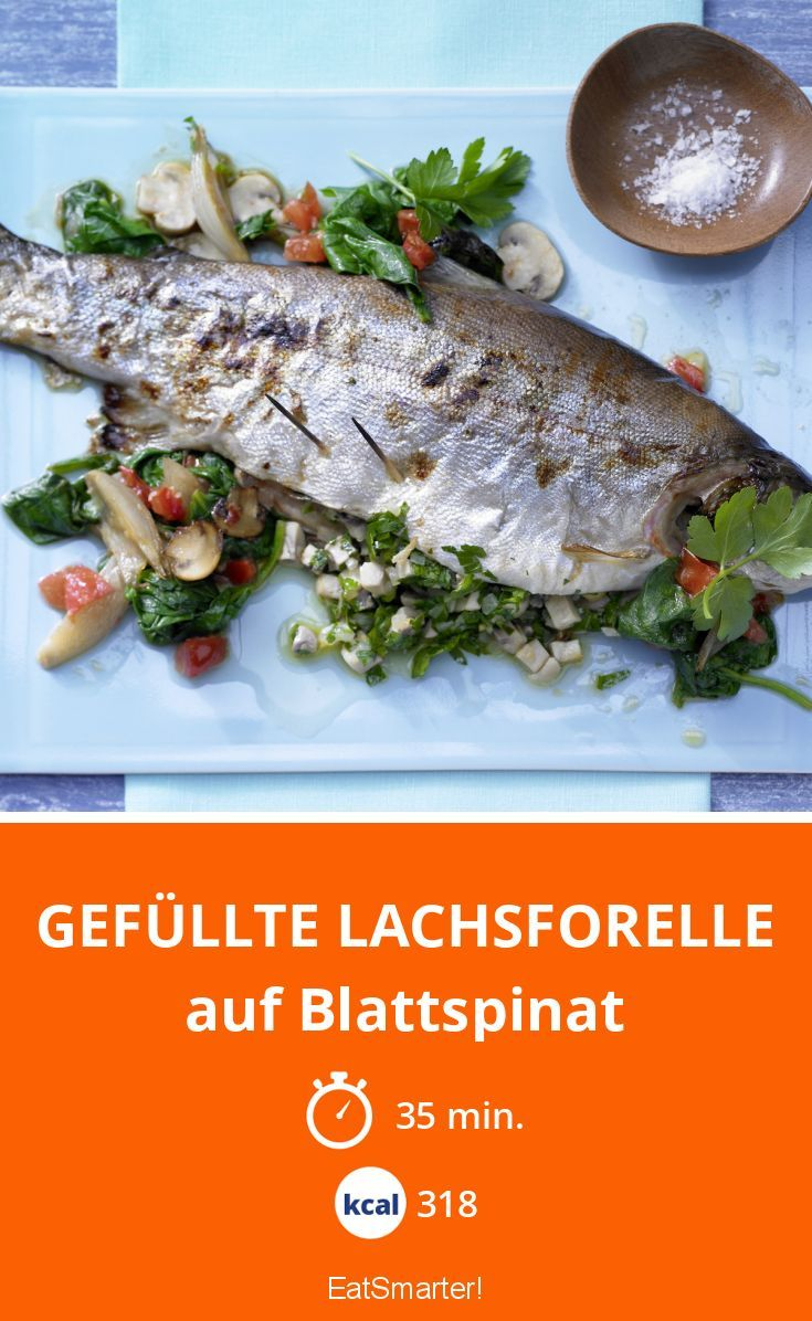 Gefüllte Lachsforelle - auf Blattspinat - smarter - Kalorien: 318 kcal - Zeit: 35 Min. | eatsmarter.de