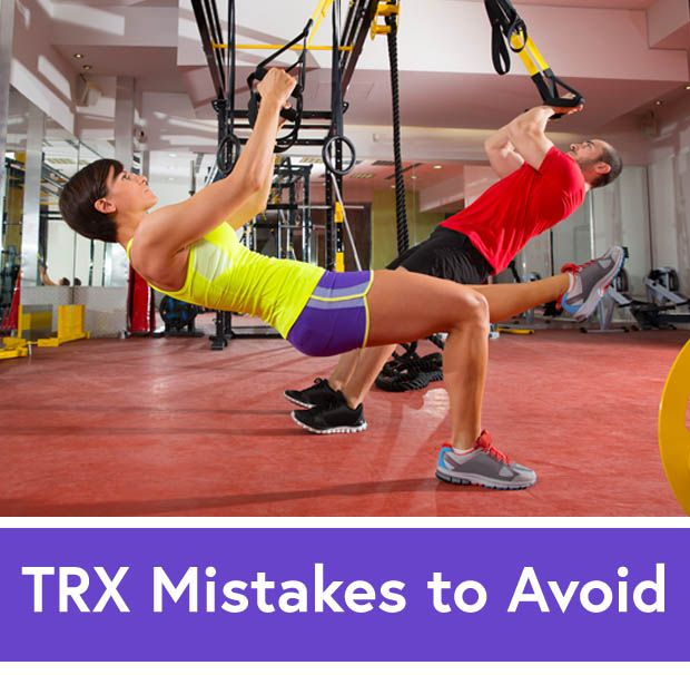 How to Avoid the Top 6 TRX Training Sins