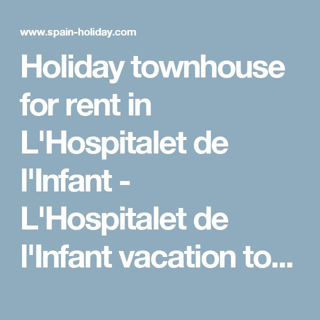 Holiday townhouse for rent in L'Hospitalet de l'Infant - L'Hospitalet de l'Infant vacation townhouse | 16075