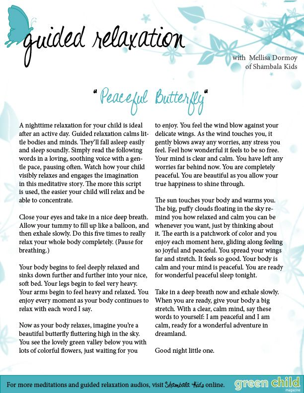 Free Guided Relaxations for your child from Mellisa Dormoy of ShambalaKids in Green Child Magazine. Can be used in the classroom too!