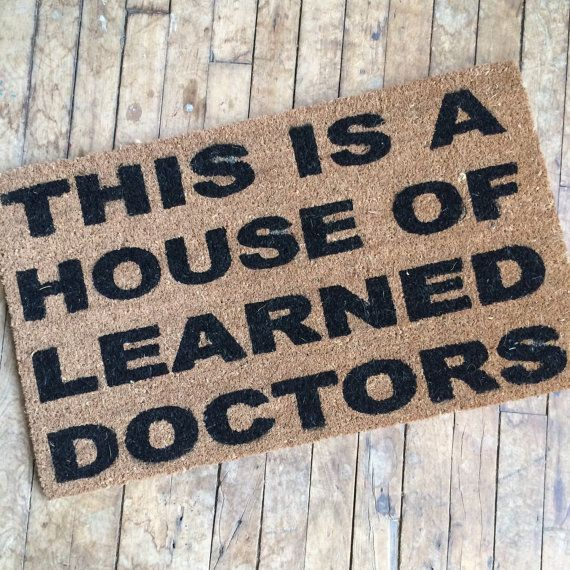 House Of Learned Doctors Door Mat   Floor Mat Funny Eco Friendly Outdoor  Geek Doormat