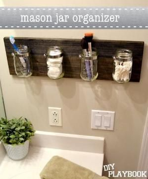 Mason Jar Bathroom Organizer Stained Wood or cover with burlap for a rustic or country look - sublime decor. I love the idea. I have to find a way to do something similar so we can get things off of the bathroom counter. by allie