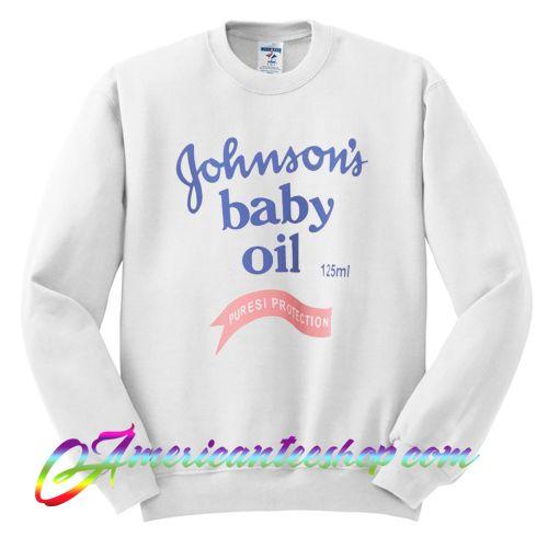 Johnson Baby Oil Sweatshirt