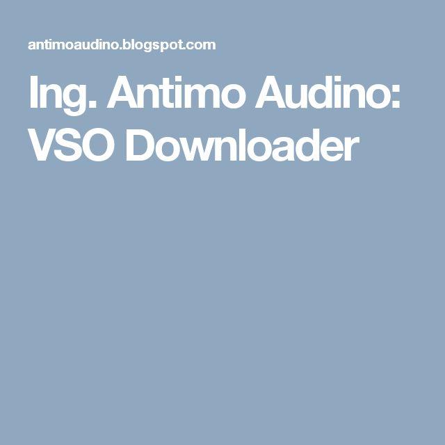 Ing. Antimo Audino: VSO Downloader