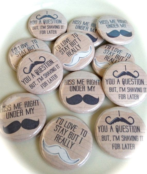 BUTTONS - Pin, Flat, Hollow, or Magnet Back - 1 inch Set of 12 - Vintage Style Mustache Sayings - Party Favor - Scrapbook