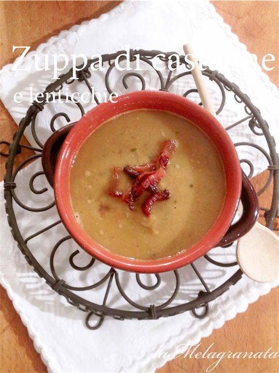 zuppa castagne e lenticchie