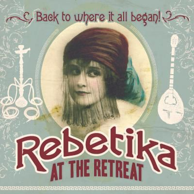 Rebetika at the Retreat