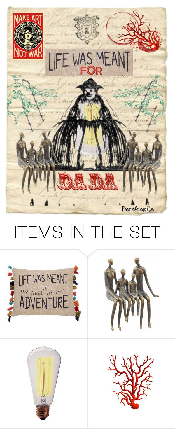 """""""Live the DADA life..."""" by dorofromks ❤ liked on Polyvore featuring art"""
