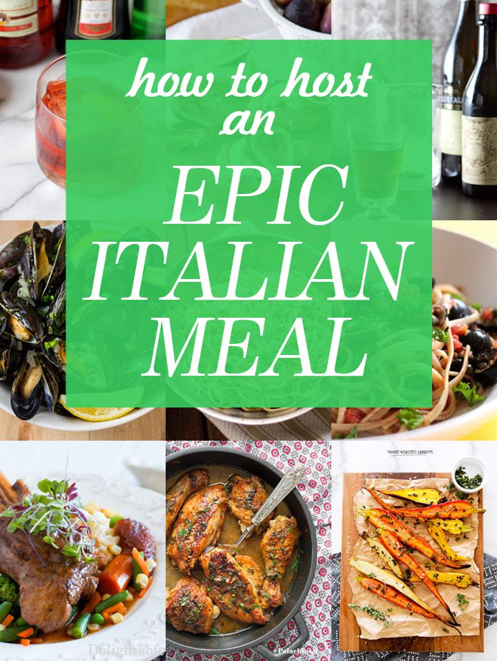 14 Recipes for an Epic and Authentic Italian Meal at Home Perfect for an Italian themed dinner party with wine pairings!