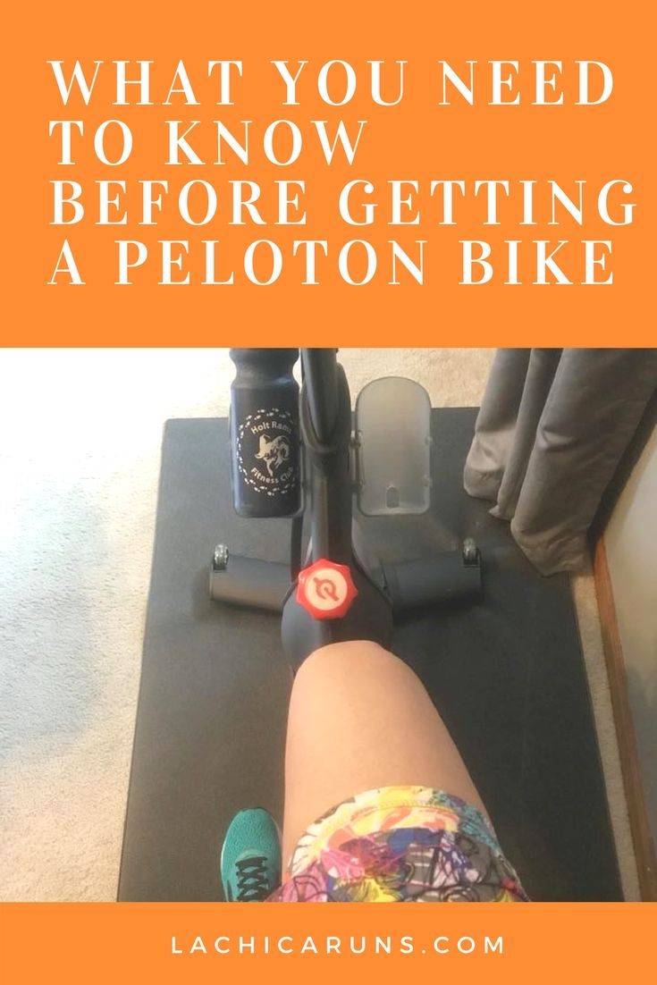 If You Ve Seen The Peloton Bike Ads And Are Considering Getting One Check Out This Newbie Guide I M A Runner And Got A Peloton La Chica Runs Blog Pelot