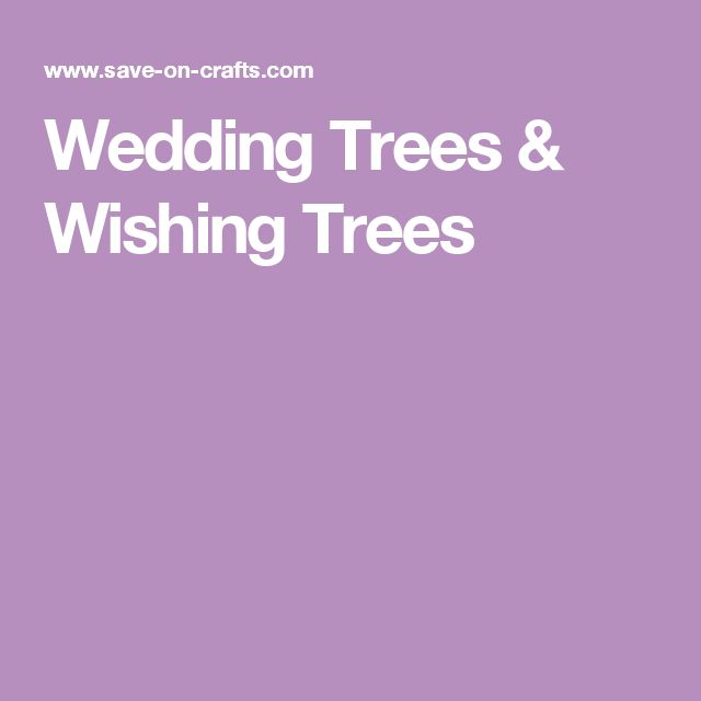 Wedding Trees & Wishing Trees