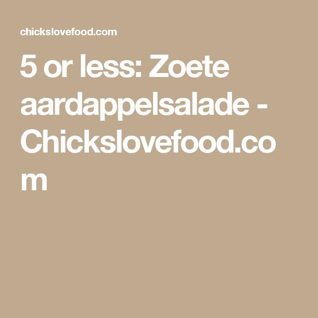 5 or less: Zoete aardappelsalade - Chickslovefood.com