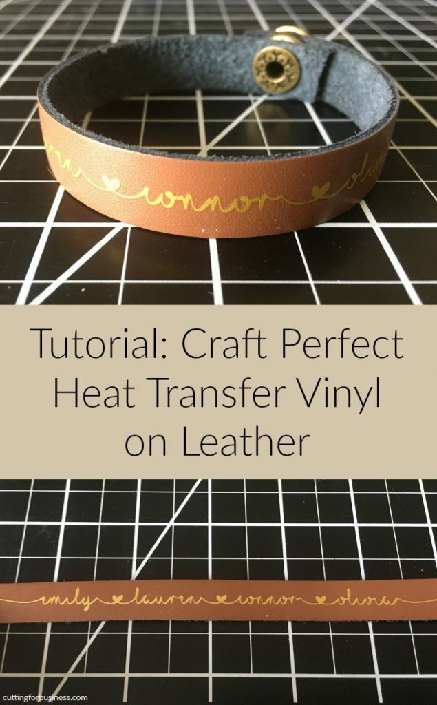 Tutorial: Craft Perfect Heat Transfer Vinyl on Leather - by cuttingforbusiness.com