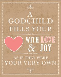 Sayings About Godmothers | ... goddaughters, godchildren quotes, godchild quotes, godmother quotes