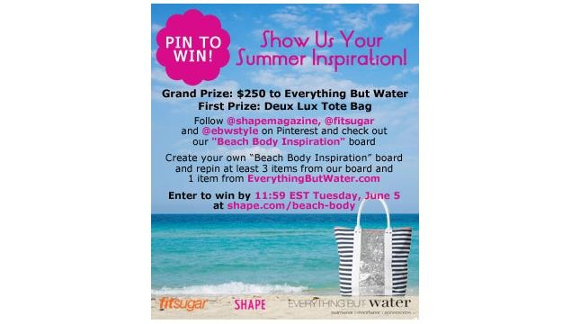 Pin to Win a Gift Certificate to Everything But Water - Click to Find Out How!: Water, Gift Certificates, Body Inspiraton, Beach Body Inspiration, Win 250, Pin, Beach Ready, Beach Bodies