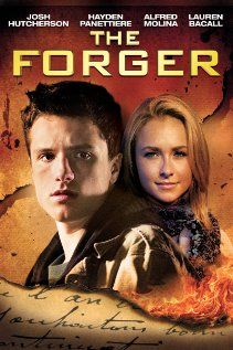 The Forger. A Josh Hutcherson movie that I haven't seen is a MUST see.