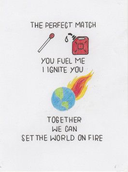 Anniversary card   - The Perfect match, you fuel me, I ignite you, together we can set the world on fire