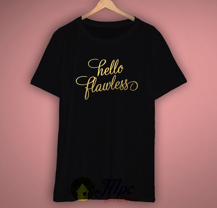 Like and Share if you want this  Hello Flawless Beyonce T Shirt     Hello Flawless Beyonce T Shirt Available Size S-2Xl. Mpcteehouse made and sale premium t shirt gift for him or her. I use only quality shirts such as Fruit of the Loom and gildan. The process used to make the shirt is the latest in ink to garment technology which is also eco-friendly. Hello Flawless Beyonce T Shirt ...    Tag a friend who would love this!     FREE Shipping Worldwide     Get it here…