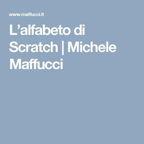 L'alfabeto di Scratch | Michele Maffucci