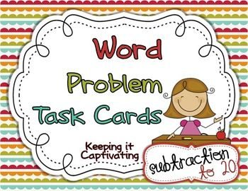 Word Problem Task Cards {Subtraction 1-20}: Task Cards, Interval Time, Addition 1 20, 100 Words, Math Activities, 120, Cards Subtraction, Classroom Ideas, Cards Addition