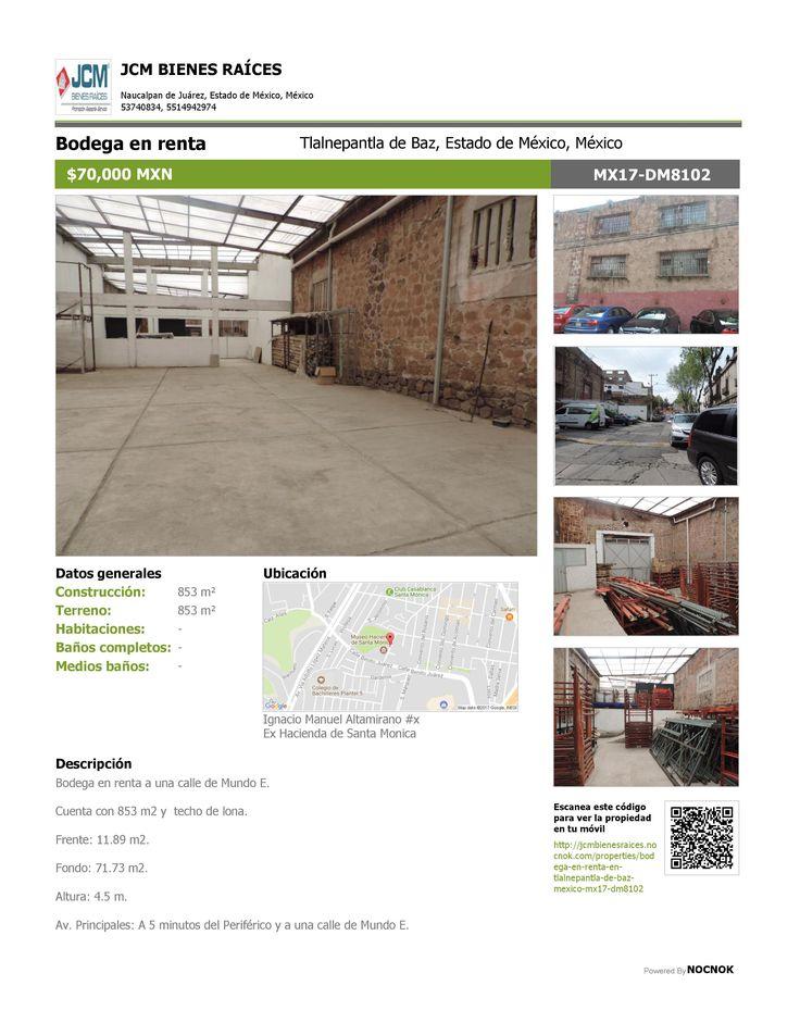 MX17-DM8102 Bodega en renta en la calle Ignacio Manuel Altamirano, Ex Hacienda Santa Mónica, Tlalnepantla, Estado de México, Mexico. $70,000. ¡Llamanos! (55) 53740834