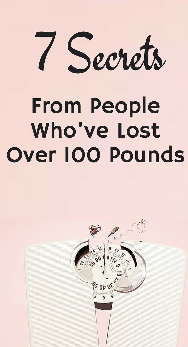 7 secrets from people who've lost over 100 pounds. #weightloss