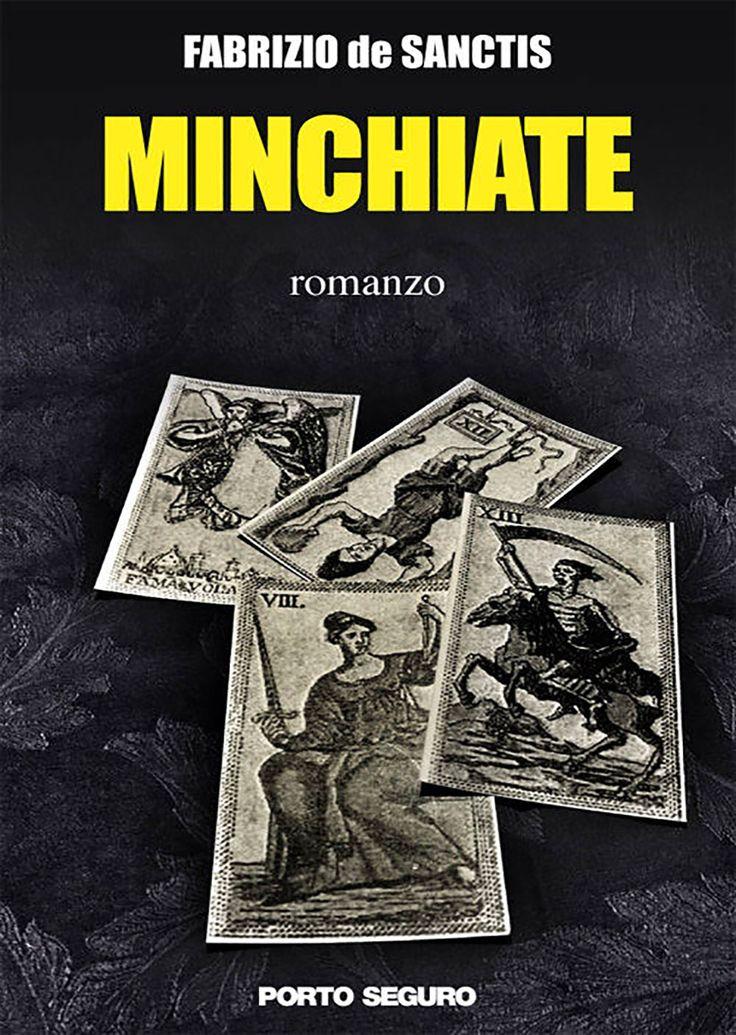 """Italian reports • 81   """"Minchiate"""" di Fabrizio de Sanctis edito da Porto Seguro"""