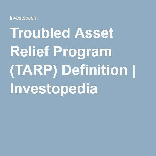 Troubled Asset Relief Program (TARP) Definition | Investopedia
