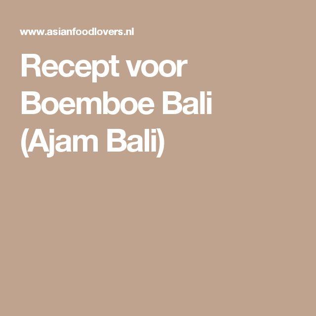 Recept voor Boemboe Bali (Ajam Bali)