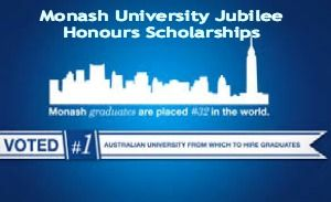 Monash University Jubilee Honours Scholarships in Australia, 2014, and applications are submitted till 11 July 2014. Monash University is inviting application for Honours Scholarships for Australian or New Zealand and international students. - See more at: http://www.scholarshipsbar.com/monash-university-jubilee-honours-scholarships.html#sthash.vlv881KD.dpuf