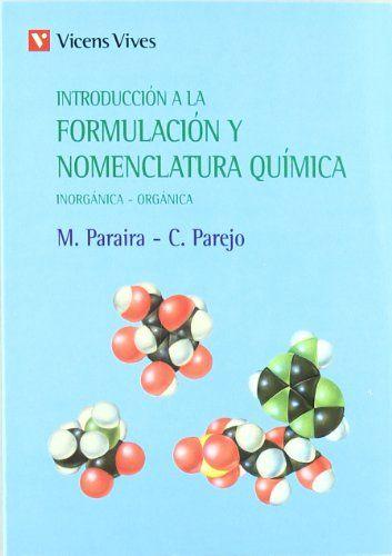 """""""Introducción a la formulación y nomenclatura química inorgánica, orgánica : normas I.U.P.A.C."""" / M. Paraira, C. Parejo. Barcelona : Vicens-Vives, 1977. Matèries : Química; Fórmules químiques; Nomenclatura química. #nabibbell"""