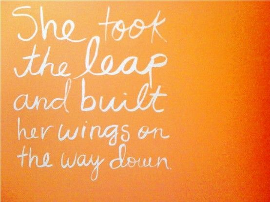 take the leap: Thoughts, Building, Remember This, Inspiration, Wings, Leap Of Faith, A Tattoo, Taylors Swift, Favorite Quotes