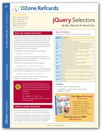 jQuery Selectors Cheat Sheet from DZone Refcardz - Free, professional tutorial guides for developers
