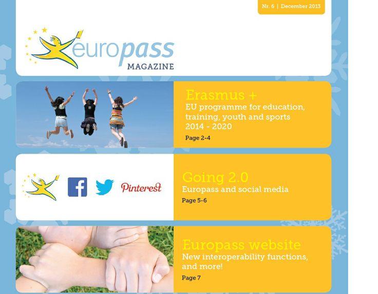 Europass Magazine 6/2013 http://europass.cedefop.europa.eu/newsletters/Europass_Magazine_19_December_2013.pdf
