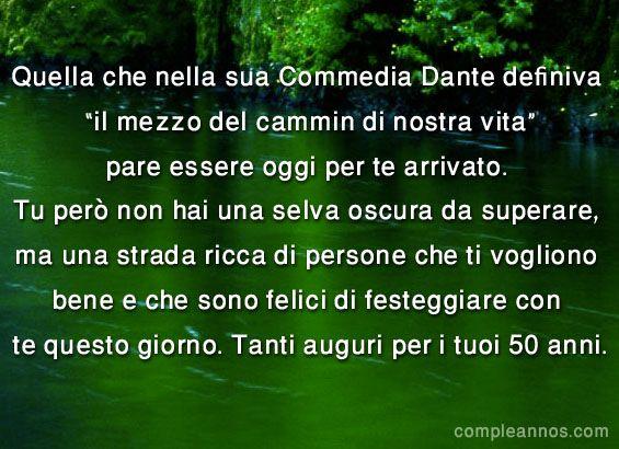 Quella che nella sua Commedia Dante definiva - 50 anni #auguri50anni #compleanno