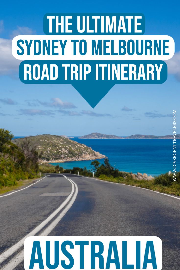 Ultimate Sydney To Melbourne Drive Itinerary Best Stops Tips Travel Inspiration Travel Blog Travel Advice