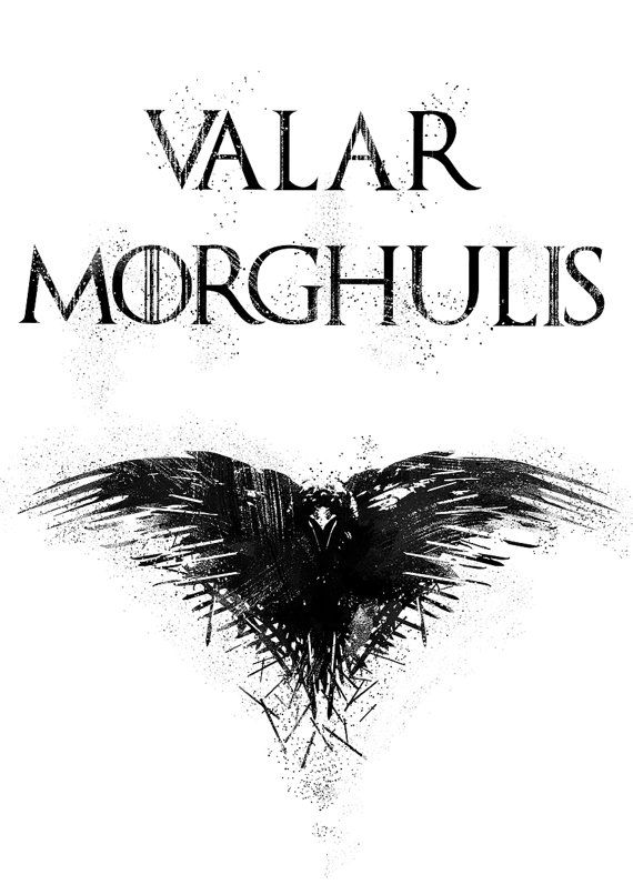 Valar Morghulis Poster All Men Must Die Print by IdaShopBoutique