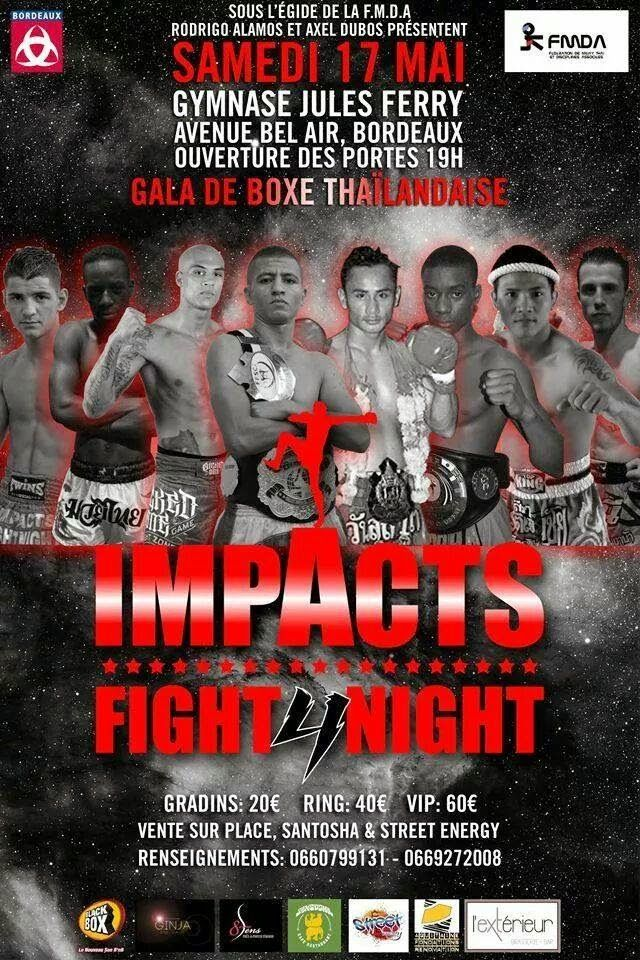 BOXING EVENTS PACA : promotion des sports de combat: Boxe Thai : Impacts Fight Night le 17/05/2014 à Bordeaux...
