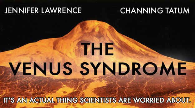 The worst case scenario for climate change, scientists say, is something called The Venus Syndrome, which even sounds like a sci-fi movie.