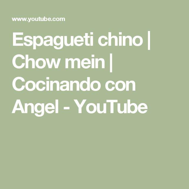 Espagueti chino | Chow mein | Cocinando con Angel - YouTube