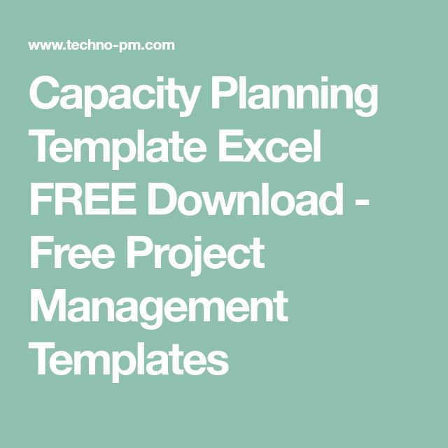 Capacity Planning Template Excel FREE Download - Free Project Management Templates #ProjectManagementTemplates