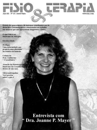 Edição 14 da Revista NovaFisio. Tudo sobre Fisioterapia. Esta traz uma entrevista com a Fisioterapeuta Norte Americana, Joanne P. Mayer sobre bolas Suíças.