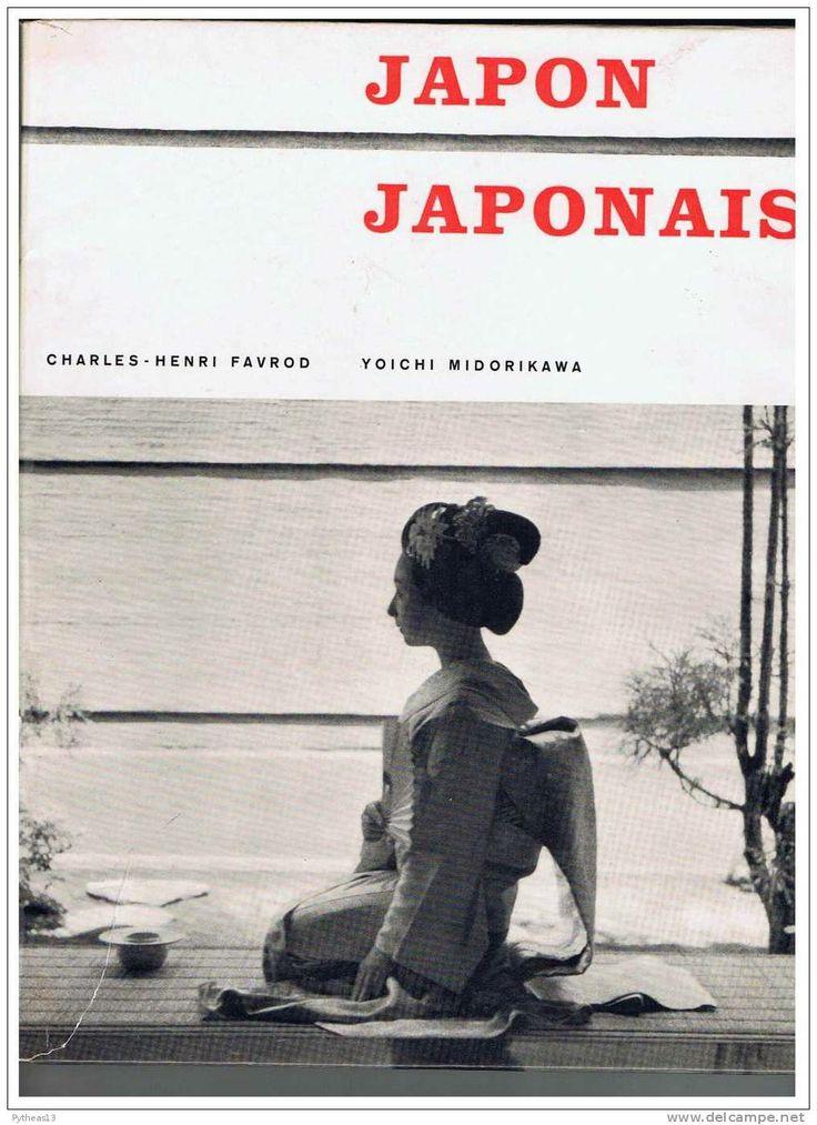 Japon japonais / Charles-Henri Favrod, Yoichi Midorikawa. Lausanne : Ed. Clairefontaine, 1959
