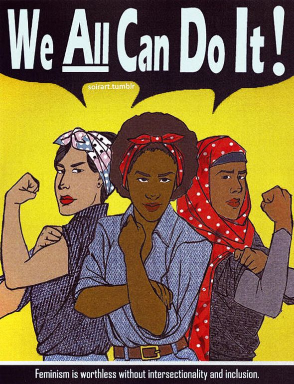 Intersectional feminism is key. Artist Valentin Brown reimagines the famous Rosie The Riveter iconography.