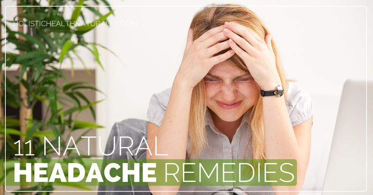 11 Natural Headache Remedies | holistichealthnaturally.com
